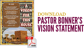 Download Pastor Bonner's Vision Statement